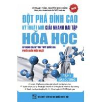 Đột Phá Đỉnh Cao Kỹ Thuật Mới Giải Nhanh Bài Tập Hóa Học Tập 1 Đại Cương