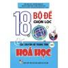 18 Bộ Đề Chọn Lọc Và Các Chuyên Đề Trọng Tâm Môn Hóa Học