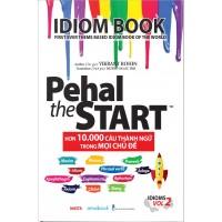 Pehal The Start - Hơn 10.000 Câu Thành Ngữ Trong Mọi Chủ Đề