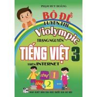Bộ Đề Luyện Thi Violympic Trạng Nguyên Tiếng Việt Trên Internet Lớp 3