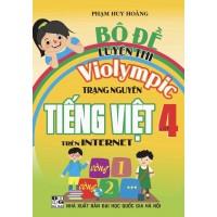Bộ Đề Luyện Thi Violympic Trạng Nguyên Tiếng Việt Trên Internet Lớp 4