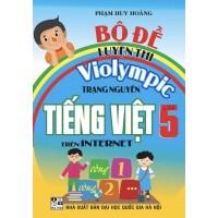 Bộ Đề Luyện Thi Violympic Trạng Nguyên Tiếng Việt Trên Internet Lớp 5