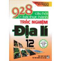 928 Câu Hỏi Và Bài Thực Hành Trắc Nghiệm Địa Lí 12