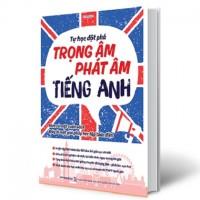 Tự Học Đột Phá Trọng Âm Phát Âm Tiếng Anh