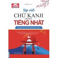 Tập Viết Chữ Kanji Trong Tiếng Nhật Dành Cho Người Mới Bắt Đầu