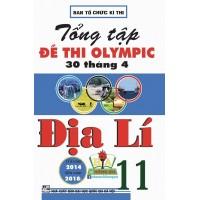 Tổng Tập Đề Thi Olympic 30 Tháng 4 Địa Lí Lớp 11 (Từ 2014 - 2018)