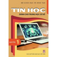 Tin Học Dành Cho THCS Quyển 1 - Lớp 6