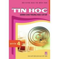 Tin Học Dành Cho THCS Quyển 4 - Lớp 9