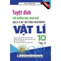 Tuyệt Đỉnh Bồi Dưỡng Học Sinh Giỏi Qua Các Kì Thi Olympic Vật Lí 10 Tập 3