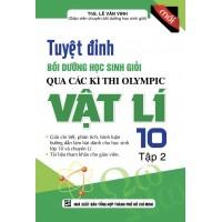 Tuyệt Đỉnh Bồi Dưỡng Học Sinh Giỏi Qua Các Kì Thi Olympic Vật Lí 10 Tập 2