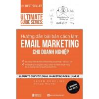 Hướng Dẫn Bài Bản Cách Làm Email Marketing Cho Doanh Nghiệp