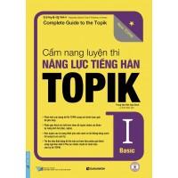 Cẩm Nang Luyện Thi Năng Lực Tiếng Hàn Topik 1 Basic - Kèm CD