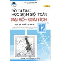 Bồi Dưỡng Học Sinh Giỏi Toán Đại Số Giải Tích Lớp 12 Tập 1