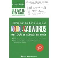 Ultimate Guide Series - Hướng Dẫn Bài Bản Quảng Cáo Google Adwords