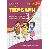 Bài Tập Tiếng Anh Lớp 3 - Biên Soạn Theo Bộ Sách Family And Friends Special Edition