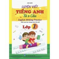 Luyện Viết Tiếng Anh Từ Và Câu Lớp 1 Biên Soạn Theo Chương Trình Mới