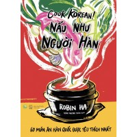 Cook Korean - Nấu Như Người Hàn