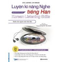 Luyện Kĩ Năng Nghe Tiếng Hàn - Dành Cho Người Mới Bắt Đầu