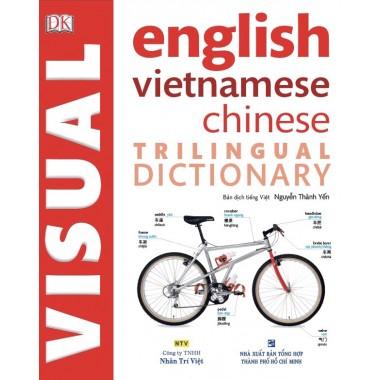Trilingual Visual Dictionary - English Vietnamese Chinese