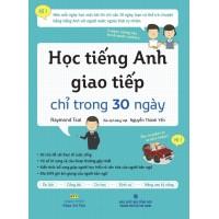 Học Tiếng Anh Giao Tiếp Chỉ Trong 30 Ngày