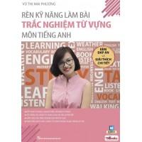 Rèn Kỹ Năng Làm Bài Trắc Nghiệm Từ Vựng Môn Tiếng Anh