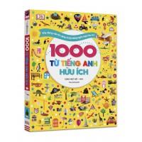 1000 Từ Tiếng Anh Hữu Ích - Xây Dựng Vốn Từ Vựng Và Kỹ Năng Ngôn Ngữ Cho Trẻ