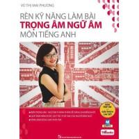 Rèn Kỹ Năng Làm Bài Trọng Âm Ngữ Âm Môn Tiếng Anh
