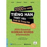 2000 Từ Vựng Tiếng Hàn Thiết Yếu (Trình Độ Trung Cấp)