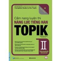 Cẩm Nang Luyện Thi Năng Lực Tiếng Hàn Topik 2 Intermediate - Advanced