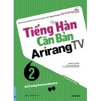 Tiếng Hàn Căn Bản Arirang TV Tập 2 Kèm CD