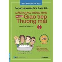 Cẩm Nang Tiếng Hàn Trong Giao Tiếp Thương Mại Tập 2