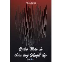 Radio Mưa Và Chậu Cây Huyết Dụ