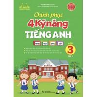 Chinh Phục 4 Kỹ Năng Tiếng Anh Lớp 3 Tập 1