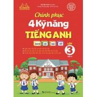 Chinh Phục 4 Kỹ Năng Tiếng Anh Lớp 3 Tập 2