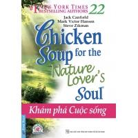 Chicken Soup For The Soul 22 - Khám Phá Cuộc Sống