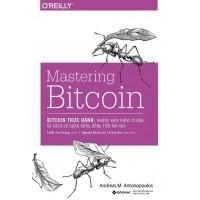 Bitcoin Thực Hành - Những Khái Niệm Cơ Bản Và Cách Sử Dụng Đúng Đồng Tiền Mã Hóa