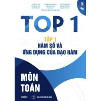 Top 1 Môn Toán Tập 1 - Hàm Số Và Ứng Dụng Của Đạo Hàm