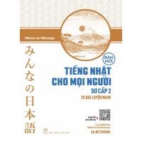Tiếng Nhật Cho Mọi Người Sơ Cấp 2 - 25 Bài Luyện Nghe