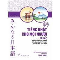 Tiếng Nhật Cho Mọi Người Sơ Cấp Bản Mới - Tập Viết Theo Chủ Đề Với Các Bài Văn Mẫu