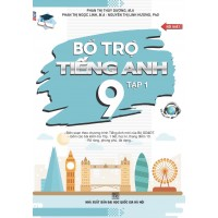 Bổ Trợ Tiếng Anh Lớp 9 Tập 1 - Biên Soạn Theo Chương Trình Mới