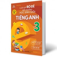 Luyện Giải Bộ Đề Bồi Dưỡng Học Sinh Giỏi Tiếng Anh Lớp 3