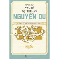 Tuyển Tập Văn Tế Đại Thi Hào Nguyễn Du