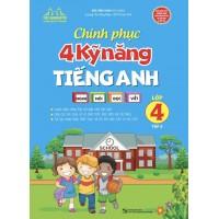 Chinh Phục 4 Kỹ Năng Tiếng Anh Lớp 4 Tập 2