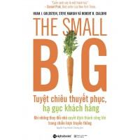The Small Big - Tuyệt Chiêu Thuyết Phục Hạ Gục Khách Hàng