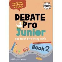 Debate Pro Junior - Nhà Tranh Biện Thông Minh Book2
