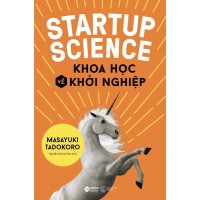 Startup Science - Khoa Học Về Khởi Nghiệp