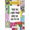 Toán Học Và Nghệ Thuật Sáng Tạo Cho Trẻ Em
