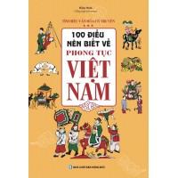 100 Điều Nên Biết Về Phong Tục Việt Nam