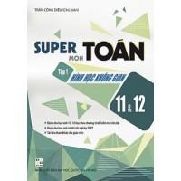 Super Môn Toán Tập 1 - Hình Học Không Gian 11, 12
