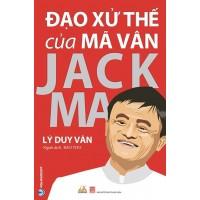 Đạo Xử Thế Của Mã Vân Jack Ma